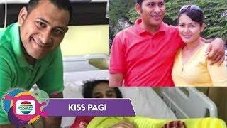 Istri Said Bajuri Meninggal Dunia Karena Penyakit Langka - Kiss Pagi