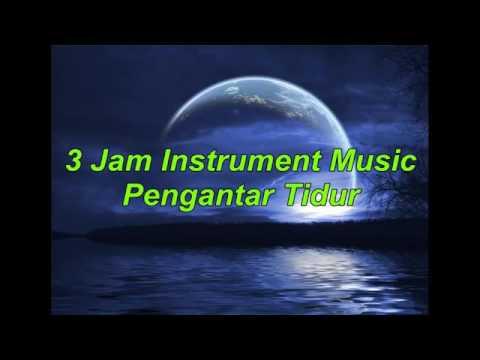 3 Jam Instrumen Music Tidur, Santai, Spa, Meditasi, Healing, Membaca, Belajar, Relaxasi Low, 480x360