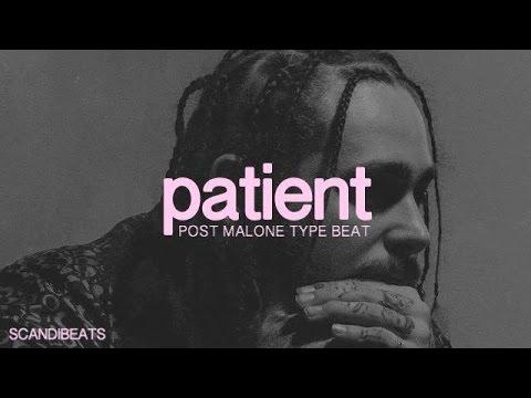 (FREE) Post Malone - Patient Type Beat (Prod. ScandiBeats)