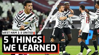Could Be CHAMPIONS!   5 Things We Learned vs West Ham   WHU 1-3 MUN