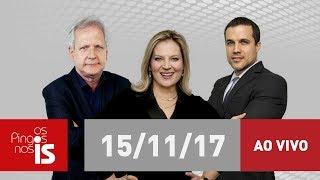 Os Pingos nos Is - 15/11/2017