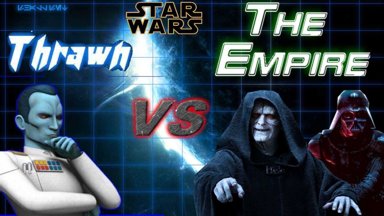Grand Admiral Thrawn VS The Empire!! Episode 1