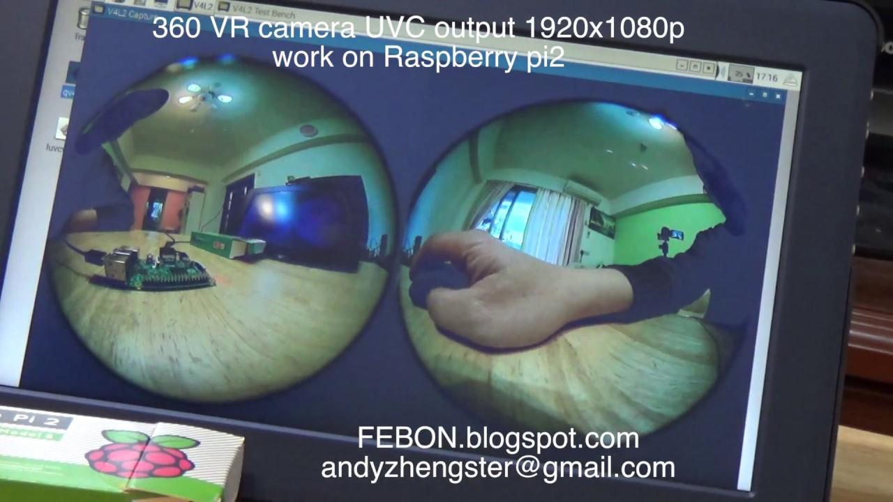 LUNA 360 VR camera USB UVC live streaming 1920x1080p for Raspberry pi 2 by  Andy FEBON