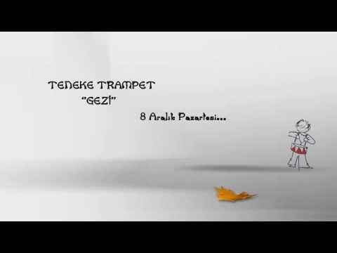 Teneke Trampet - Gezi (Teaser)