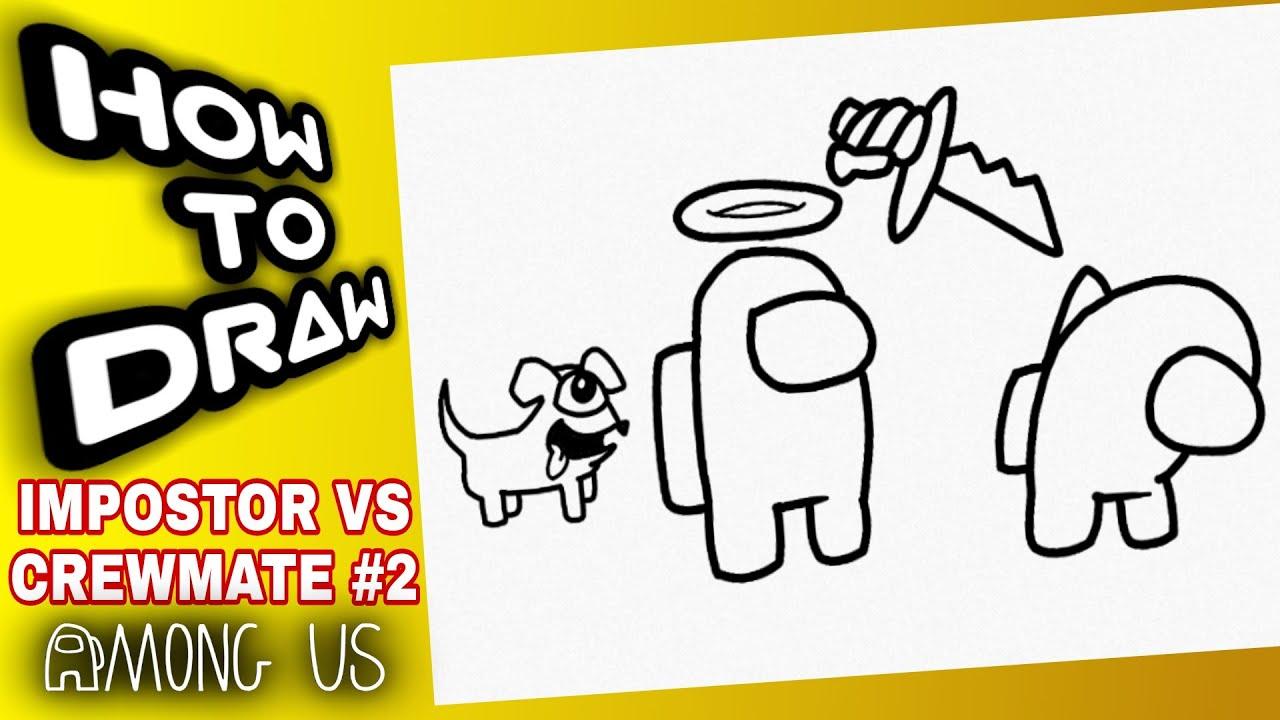Download HOW TO DRAW AMONG US IMPOSTOR WHIT PET VS CREWMATE #2 | como dibujar among us impostor vs tripulante