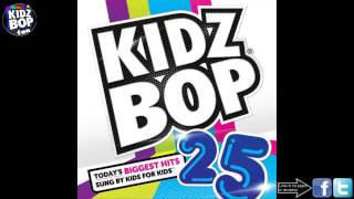 Kidz Bop Kids: Best Song Ever