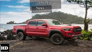 Hot News !!! 2018 Toyota Tacoma Exterior Overview