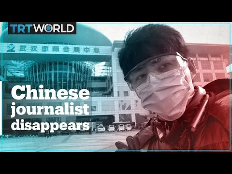 Journalist reporting on coronavirus disappears in Wuhan