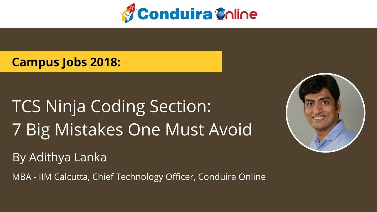 TCS Ninja Coding Section: 7 Big Mistakes One Must Avoid