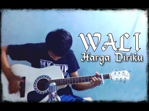 (WALI) Harga Diriku - Fingerstyle By Setiawan