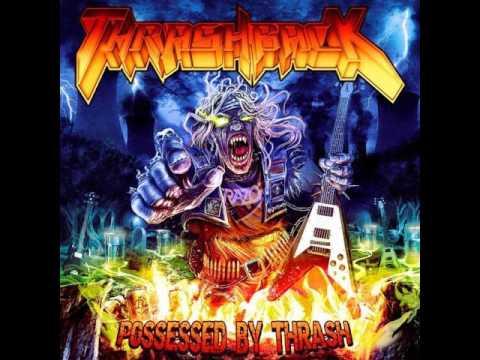 Thrashback - Possessed By Thrash (Full Album)