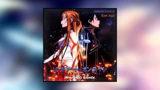 Innocence - Eir Aoi (Shuprio Remix) [Sword Art Online OP 2]