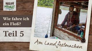 Floßfahren auf der Havel / Teil 5 - Am Land festmachen
