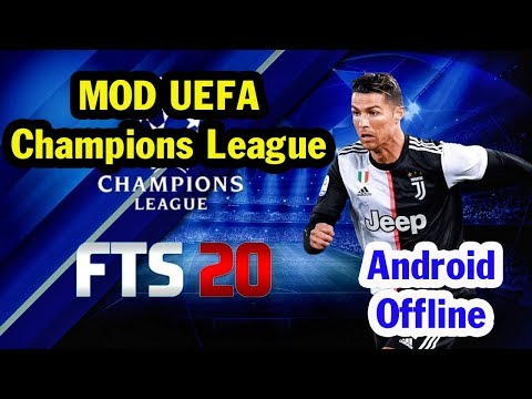 FTS 20 MOD UCL Edition Android Offline 300MB First Touch Soccer 2020 New Update Best Graphics