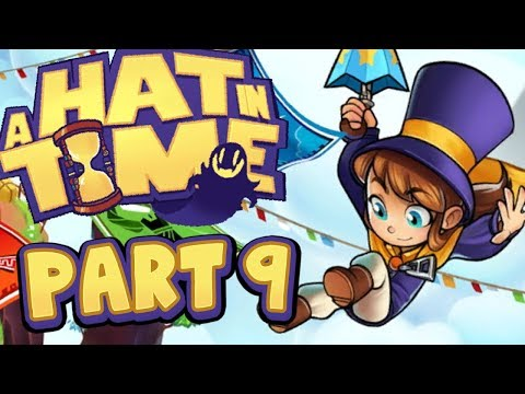 A Hat In Time - Part 9 - Alpine Skyline's LAVA CAKE?!