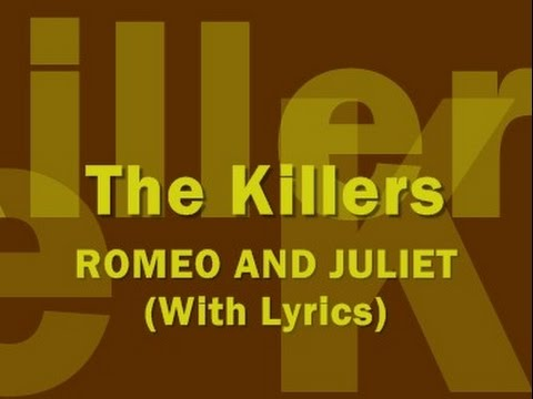 The Killers  Romeo And Juliet With Lyrics