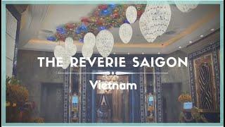 Celestielle #178 The Reverie Saigon, Ho Chi Minh City, Vietnam