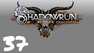 Let's Play Shadowrun : Dragonfall - Episode 37 - Bears vs. Robots