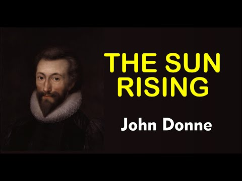 THE SUN RISING BY JOHN DONNE