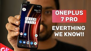 OnePlus 7 & 7 Pro Launch:  All you need to Know Before That | GT Hindi