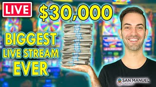 🔴 $30,000 CASINO LÏVE STREAM 🎰 BIGGEST EVER @ San Manuel Casino