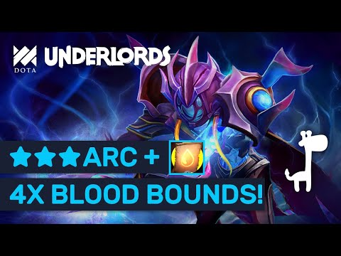 4X BLOOD BOUND + ★★★ ARC WARDEN!! Dota Underlords BIG TIME CONTRACT!!