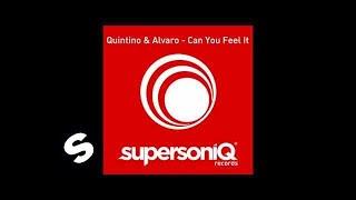 Quintino & Alvaro - Can You Feel It (Original Mix)