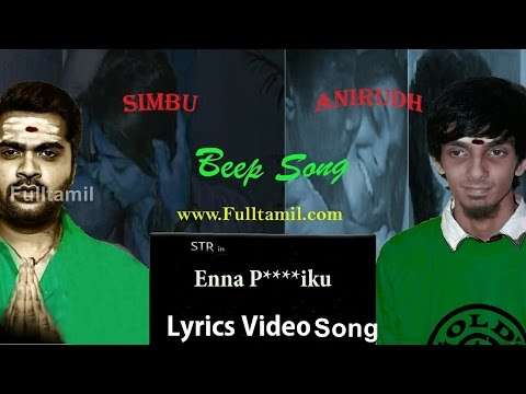 Beep Song | Enna Puxxaiku | Simbu | Anirudh | Offical Lyrics Video Song | Tamil