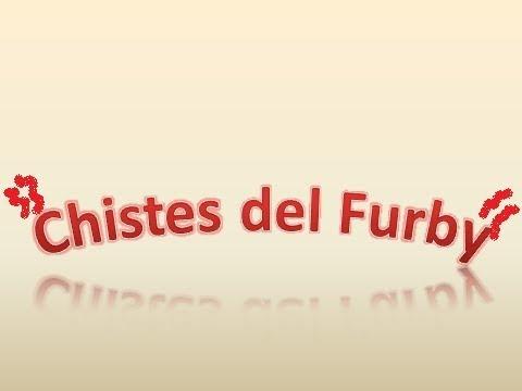 Chistes del Furby!!!! Vídeo gracioso y Nocturno!!...