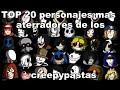 TOP 20 Personajes Mas Aterradores De Los Creepypastas