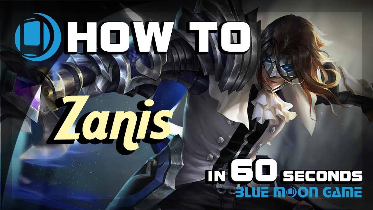 Aov Zanis Hero Guide In  Sec Arena Of Valor Blue Moon Game