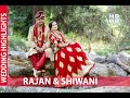 Rajan & Shiwani | Wedding Highlights | The Montage Whatsapp Status Video Download Free