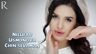 Nilufar Usmonova - Chin sevaman | Нилуфар Усмонова - Чин севаман
