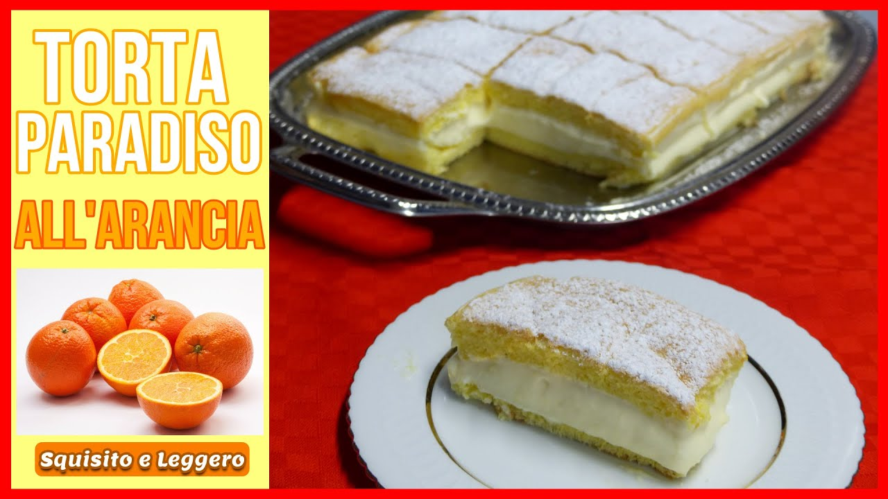 Ricetta Kinder Paradiso Light.Torta Kinder Paradiso All Arancia Ricetta Facile Per Una Torta Soffice E Buonissima Orange Cake Youtube