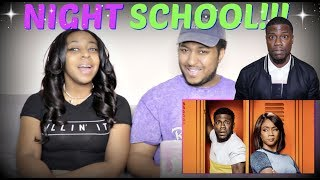 """Kevin Hart """"Night School"""" - Official Trailer REACTION!!"""