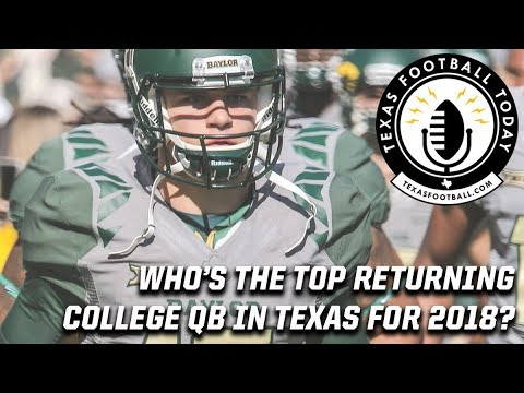 Who's the top returning college QB in Texas for the 2018 season?