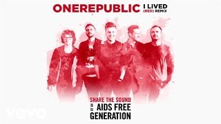 OneRepublic - I Lived (RED) Remix (Lyric Video)
