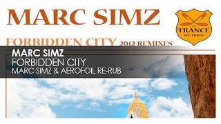 Marc Simz - Forbidden City (Marc Simz & Aerofoil Re-Rub)