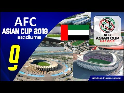 AFC ASIAN CUP UNI ARAB EMIRATES 2019 STADIUMS (Stadion Piala Asia 2019)