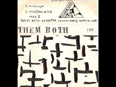 Them Both - Casa II ( 80's Venezia Experimental Electronic Noise Ambient music)
