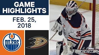 NHL Game Highlights | Oilers vs. Ducks - Feb. 25, 2018