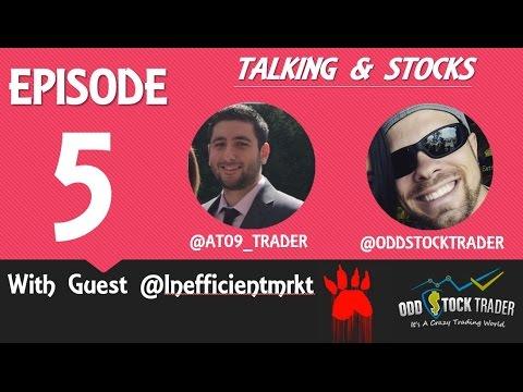 Inefficient Market (Nico) AT09 & ODDSTOCK Stock Talk
