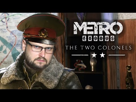 ТЯЖЁЛЫЕ ВРЕМЕНА ► Metro Exodus - Два полковника #2