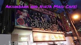 Akihabara and Ninja Maid Cafe!!!