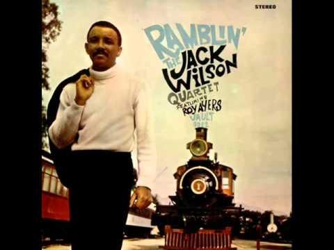 Jack Wilson Quartet featuring Roy Ayers - Stolen Moments