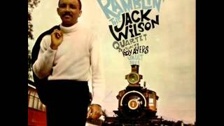 Jack Wilson Quartet featuring Roy Ayers - Stolen Moments