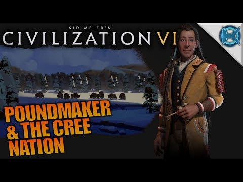 POUNDMAKER & THE CREE NATION | Civilization VI: Rise and Fall | Let's Play Gameplay | S02E01