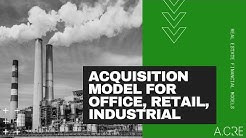 Real Estate Acquisition Model for Office, Retail, or Industrial Properties