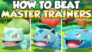 How To Beat Bulbasaur, Ivysaur, & Venusaur Master Trainers Guide!