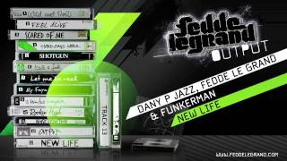 13 Dany P Jazz, Fedde Le Grand & Funkerman - New Life